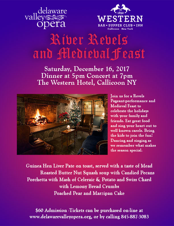 Delaware Valley Opera and Western Hotel present River Revels and Medieval Feast
